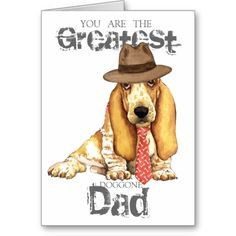 Shop Basset Dad Card created by DogsInk. Hound Puppies, Basset Hound Puppy, Father's Day Greeting Cards, Custom Greeting Cards, Wolf Pup, Thoughtful Gifts, Fathers Day Gifts, Daddy, Teddy Bear