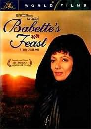 Babette's Feast -- what a surprise favorite; an excellent movie - with subtitles.