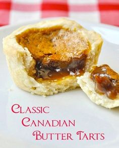 The Best Classic Canadian Butter Tarts - for Canada Day! there's a reason why we have a national obsession with these sweet, buttery, caramel-y tarts. I've sampled them in many places across the country and this thick pastry version is my favorite. Just Desserts, Delicious Desserts, Dessert Recipes, Yummy Food, Recipes Dinner, Italian Desserts, Cupcake Recipes, Holiday Baking, Christmas Baking