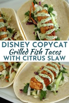 These easy Grilled Fish Tacos feature crunchy citrus slaw, flaky fish, and tangy cilantro-lime mayo. All wrapped up in soft tortillas, they are delicious replicas of the fresh fish tacos at Disney's Polynesian Village Resort. Fish Dishes, Seafood Dishes, Seafood Recipes, Mexican Food Recipes, Dinner Recipes, Mexican Meals, Seafood Appetizers, Grilling Recipes, Cooking Recipes