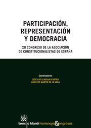 Participación, representación y democracia / XII Congreso de la Asociación de Constitucionalistas de España.    Tirant lo Blanch, 2016