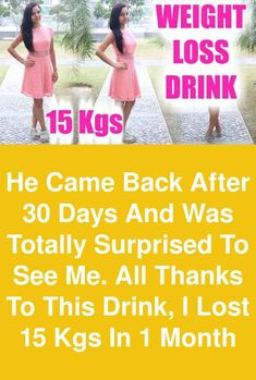 He came back after 30 days and was totally surprised to see me. All thanks to this drink, I lost 15 kgs in 1 month Weight Loss Detox, Weight Loss Drinks, Weight Loss Diet Plan, Fast Weight Loss, Weight Loss Tips, Lose Weight, Health Food Shops, Health Diet, Salt Detox