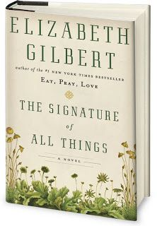 The Quivering Pen: Trailer Park Tuesday: The Signature of All Things by Elizabeth Gilbert
