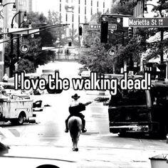 I love the Walking Dead