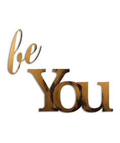 Look at this #zulilyfind! 'Be You' Wall Art by Letter2Word #zulilyfinds