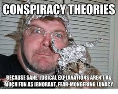 Conspiracy theories will continue to be among the most hotly debated of topics not only online, but offline as well (where they originated). Many new theories been put forward, such … Dating Memes, Dating Quotes, Tin Foil Hat, Dating Sites For Professionals, World Domination, Speed Dating, First Dates, Conspiracy Theories, Dating Profile