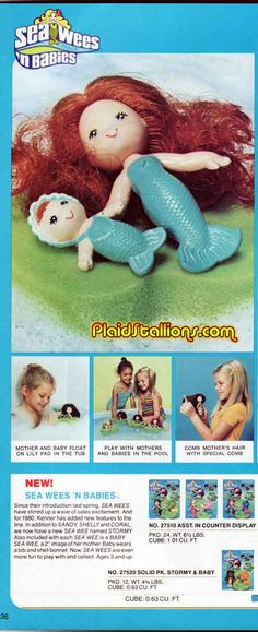 Sea Wees - I HAD to have these when I was little; (Sandy, Shelly, and Coral) Cool site I found this on; very funny!