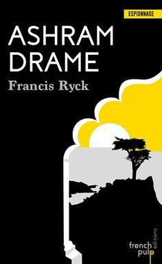 Ashram Drame un polar de Francis  Ryck