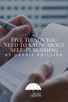 Are you thinking about self-publishing? Check out these five tips from Cassie Phillips! - KateTilton.com