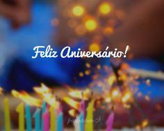 Feliz Aniversário!                                                                                                                                                                                 Mais