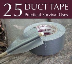 25 Practical Survival Uses For Duct Tape Homestead Survival, Survival Tools, Wilderness Survival, Camping Survival, Outdoor Survival, Survival Prepping, Survival Weapons, Survival Hacks, Tactical Survival