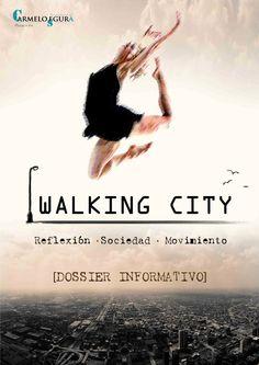 Diseño de cartel y creación del dossier para espectáculo de danza WALKING CITY