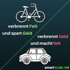 Cycling makes you happy, smart and fit - Car or bike? The decision is usually easy! German Language Learning, Fit Car, Top 5, Cycling Art, Famous Last Words, Bicycle Design, Humor, Good People, Are You Happy