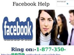 Use Facebook Help 1-877-350-8878 If Wanna Complete Solution Of Your Hurdle If you have gotten many other services for eradicating your hurdles but not get the complete solutions yet, then don't feel bad! Just come over here by giving a ring at 1-877-350-8878 and make conversation with tech geeks. They proffer you accurate Facebook Help and you will get much satisfied. For more information: http://www.monktech.net/facebook-contact-help-line-number.html#FACEBOOKHELP,#FACEBOOKHELPLINE