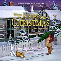 'Twas the Knife Before Christmas (A Christmas Tree Farm Mystery by Jacqueline Frost Narrated by Allyson Ryan My Rating: 4 stars Genre: Cozy Mystery Age Category: Adult Type of romance: MF… Metal Christmas Tree, Christmas Tree Themes, Xmas Tree, Family Christmas, Christmas Holidays, Rustic Christmas, Days Before Christmas, Into The Fire, Cozy Mysteries