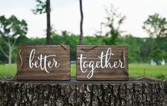 Hey, I found this really awesome Etsy listing at https://www.etsy.com/listing/219024888/wedding-chair-signs-better-together