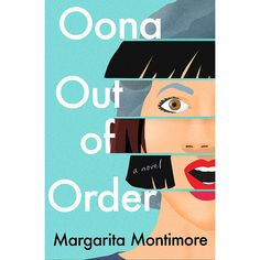 Oona Out of Order by Margarita Montimore - BookBub New Books, Good Books, Books To Read, Reading Lists, Book Lists, Reading Books, What Alice Forgot, Kindle, Liane Moriarty