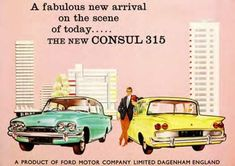 Launch press advertisement for the Ford Consul Classic Available in 2 and 4 door versions, with its copy of the Anglia rear window. Spawned the very first Capri model, but the Classic only lasted for two years before being replaced by the Corsair Ford Motor Company, Detroit, Rolling Car, Ford Anglia, Car Brochure, Cars Uk, Car Advertising, Michigan