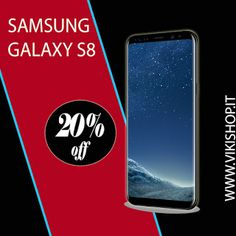 samsung galaxy s8  https://www.vikishop.it/smartphone/799-samsung-galaxy-s8-nero-64gb-vikishop-8806088730905.html