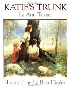 Katie's Trunk: Ann Turner, Ronald Himler: 9780689810541: Amazon.com: Books