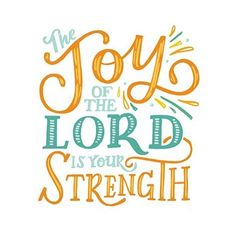 """Day 12/30 of #30daysofbiblelettering is """"Do not grieve, for the joy of the Lord is your strength."""""""" Nehemiah 8:10"""