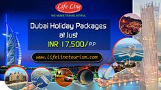 Dubai Holiday Package at Just INR 17,500 Per Person Include : Accommodation + Meals + sightseeing More:http://www.lifelinetourism.com/UAE/Dubai-holiday-packages/