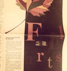 Fall Arts Section .... or FARTS? http://jimromenesko.com/2013/09/09/not-farts-unfortunate-fall-arts-section-design/