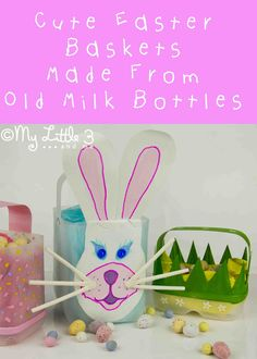 Cute Easter Baskets - recycled craft. These are made from recycled milk bottles, the design possibilites are endless. Have fun.