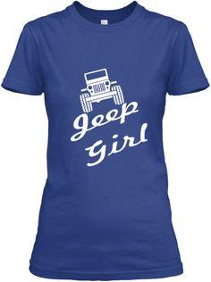 Jeep Girl | Teespring