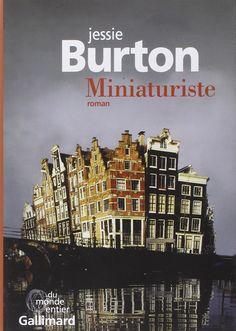 Amazon.fr - Miniaturiste - Jessie Burton, Dominique Letellier - Livres