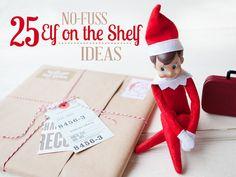 25 No-Fuss Elf on the Shelf Ideas
