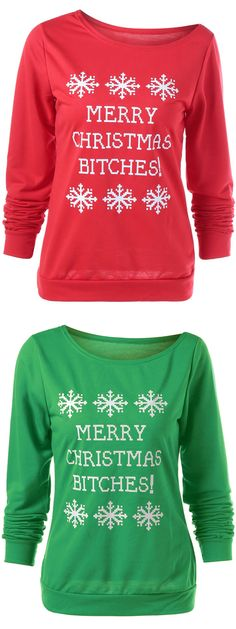 Snowflake Print Merry Christmas Bitches Graphic Sweatshirt
