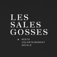 Logotype designed by Figure for Les Sales Gosses.