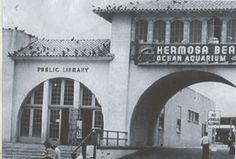 Hermosa Beach Public Library, on the beach, next to the aquarium first temple of books! Manhattan Beach California, California Dates, Los Angeles California, Southern California, Hermosa Beach Pier, Ocean Aquarium, Family Vacation Spots, Los Angeles Area, Central America