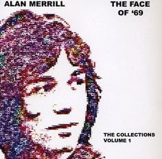 Alan Merrill - Face Of 69