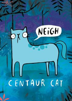 £2.99 | Katie Abey #Centaur #Cat #Illustration #Mythology #Humour