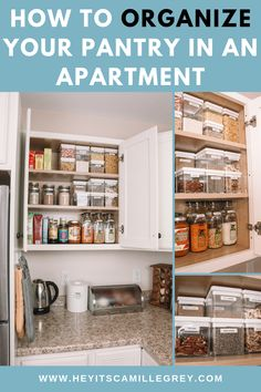 Learn how to Organize Your Pantry in an Apartment. See how you can transform a cabinet in your apartment into a functional pantry. | Hey Its Camille Grey #apartment #organize #organization #pantry