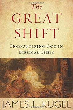 The Great Shift: Encountering God In Biblical Times PDF