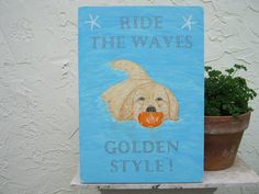 """Ride The Waves - Golden Style!"""