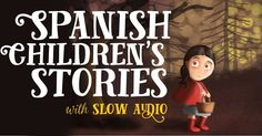 This is awesome! Well-known children's stories translated into French and sp… This is awesome! Well-known children's stories translated into French and spoken by a native French speaker. Read along in Spanish or English. Great for adults too! Spanish 1, Spanish Words, Spanish Language, Japanese Language, German Language, Learn Spanish, Dual Language, Spanish Club Ideas, Spanish Lessons For Kids