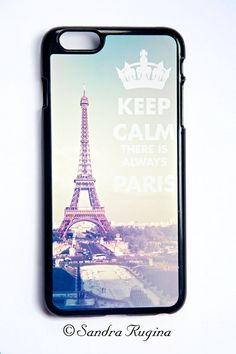 New iphone 6 plus case Keep Calm there is always Paris by behindmyblueeyes