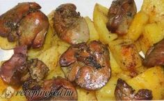 Tepsis csirkemáj krumplival Poultry, Main Dishes, Yummy Food, Delicious Recipes, Goodies, Food And Drink, Health Fitness, Potatoes, Chicken