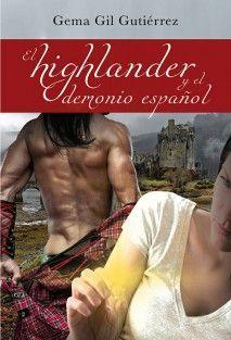 Audio libro El Highlander y el demonio español - Blavox Types Of Books, Outlander, Movies To Watch, Saga, Books To Read, Novels, Reading, Romances, Highlanders