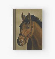 Hardcover Journal, stationery,school,supplies,cool,unique,fancy,trendy,awesome,beautiful,design,unusual,modern,artistic,for sale,items,products,office,organisation, brown,horse,equine,portrait,animal,wildlife,redbubble