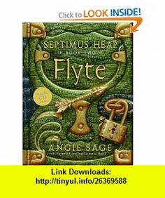 Flyte (Septimus Heap, Book 2) Angie Sage, Mark Zug , ISBN-10: 0060577347  ,  , ASIN: B0017OFWH4 , tutorials , pdf , ebook , torrent , downloads , rapidshare , filesonic , hotfile , megaupload , fileserve