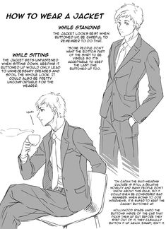 How to wear a jacket - While standing / while sitting.