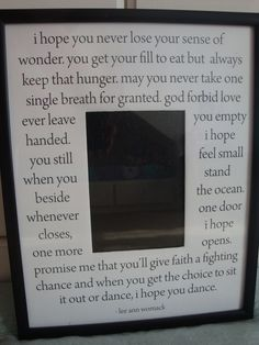 I Hope You Dance by LeeAnn Womack. 11x14 custom mat for 5x7 photo with frame. Perfect mother's day gift for my momma!!