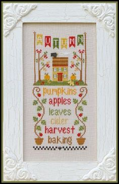 Autumn//Seasonal Celebrations//Country Cottage Needleworks//Pumpkin//Apples//Leaves//Cider//Harvest//Baking//House//Cross Stitch Pattern by SouthernStitcherCo on Etsy Fall Cross Stitch, Cross Stitch Samplers, Cross Stitch Kits, Cross Stitch Designs, Cross Stitching, Cross Stitch Embroidery, Embroidery Patterns, Cross Stitch Patterns, Country Cottage Needleworks