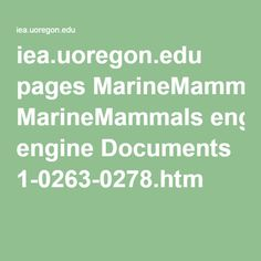 iea.uoregon.edu pages MarineMammals engine Documents 1-0263-0278.htm
