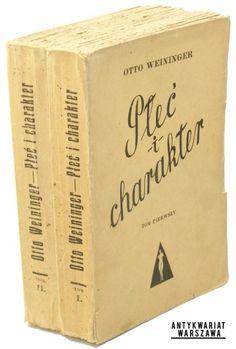 Weininger Otto Płeć i charakter. Rozbiór zasadniczy t. I-II  (1935) Biblioteka Dzieł Naukowych